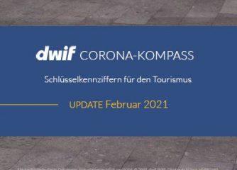 Aktuelle Schlüsselkennziffern für den Tourismus: dwif Corona-Kompass Update Februar 2021