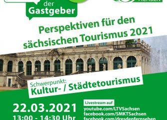 """""""Dialog der Gastgeber – Perspektiven für den sächsischen Tourismus 2021"""" startet am 22. März 2021"""