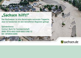 Sachsen hilft! Solidarität für die Opfer der Hochwasser-Katastrophe